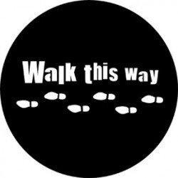 Rosco Steel Gobo - Walk This Way