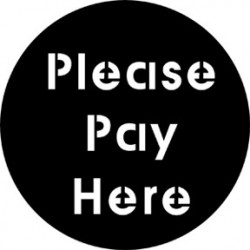 Rosco Steel Gobo - Please Pay Here